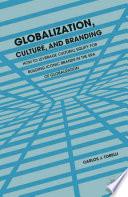 Globalization  Culture  and Branding Book