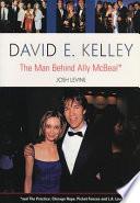David E Kelley