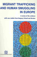 Migrant Trafficking and Human Smuggling in Europe