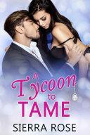 A Tycoon To Tame - Book 3 Pdf/ePub eBook