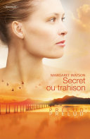Secret ou trahison