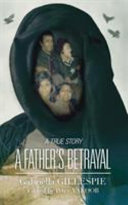 A Father s Betrayal Book