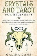 Crystals and Tarot for Beginners