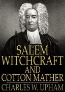 Salem Witchcraft and Cotton Mather [Pdf/ePub] eBook