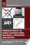 Ferroelectricity in Doped Hafnium Oxide Book