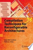 Compilation Techniques For Reconfigurable Architectures Book PDF