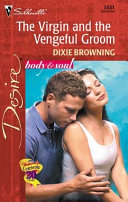 The Virgin and the Vengeful Groom