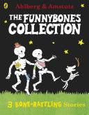 Funnybones: A Bone Rattling Collection Pdf