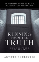 Running From The Truth