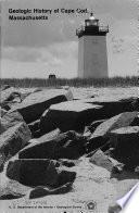 Geologic History of Cape Cod  Massachusetts Book