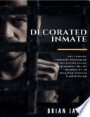 Decorated Inmate