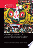 """Routledge Handbook of Contemporary Bangladesh"" by Ali Riaz, Mohammad Sajjadur Rahman"