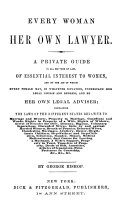 Every Woman Her Own Lawyer