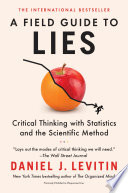 A Field Guide to Lies Book