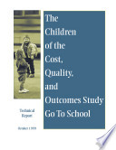 The children of the cost  quality  and outcomes study go to school Book PDF