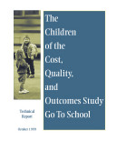The children of the cost, quality, and outcomes study go to school