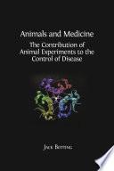 Animals and Medicine