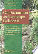 Geo environment and Landscape Evolution III