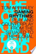 Gaming Rhythms