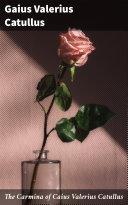 The Carmina of Caius Valerius Catullus Pdf/ePub eBook