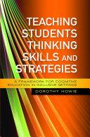 Teaching Students Thinking Skills and Strategies