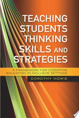 Download Teaching Students Thinking Skills and Strategies online Books - godinez books