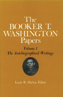 Booker T  Washington Papers Volume 1