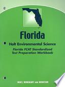 Florida Holt Environmental Science Standardized Test Preparation Workbook