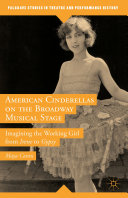 American Cinderellas on the Broadway Musical Stage
