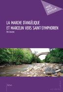 Pdf La Marche d'Angélique et Marcelin vers Saint-Symphorien Telecharger