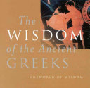 The Wisdom of the Ancient Greeks
