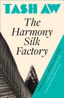 The Harmony Silk Factory Pdf/ePub eBook