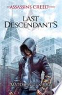 Assassin's Creed 01. Last Descendants