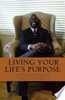 Living Your Lifes Purpose