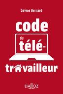 Pdf Le code du télétravailleur - 1re ed. Telecharger