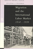 Migration and the International Labor Market, 1850-1939