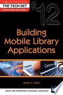 Building Mobile Library Applications Book