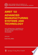 AMST   02 Advanced Manufacturing Systems and Technology Book