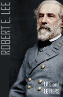 Pdf The Life and Letters of Robert E. Lee (Abridged) Telecharger