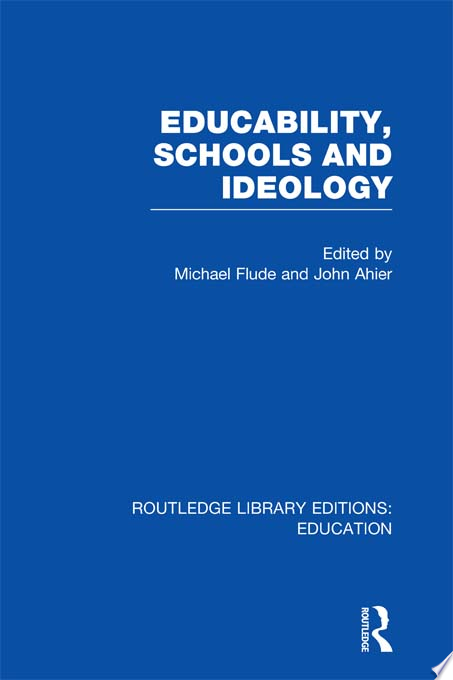 Educability  Schools and Ideology  RLE Edu L