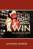 I'll Fight Until I Win