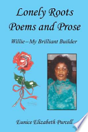 Lonely Roots Poems and Prose