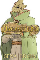 Dreambound, Vol. 3