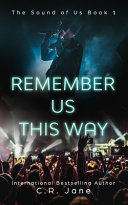 Remember Us This Way