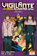 Vigilante - My Hero Academia Illegals T08 Pdf/ePub eBook