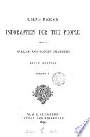 Chambers S Information For The People Ed By W And R Chambers Book PDF