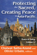Protecting the Sacred, Creating Peace in Asia-Pacific Pdf/ePub eBook