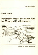 Pdf Parametric Model of a Lunar Base for Mass and Cost Estimates
