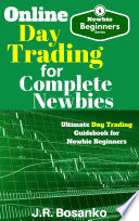 Online Day Trading For Complete Newbies