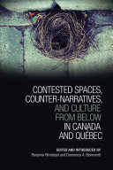Contested Spaces, Counter-narratives, and Culture from Below in Canada and Québec Pdf/ePub eBook